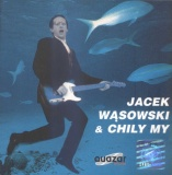 Jacek Wąsowski & Chily My