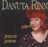 Danuta Rinn – Jeszcze jestem