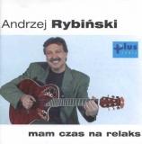 Andrzej Rybiński – Mam czas na relaks