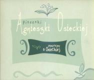 Piosenki Agnieszki Osieckiej