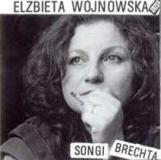 Elżbieta Wojnowska – Songi Brechta