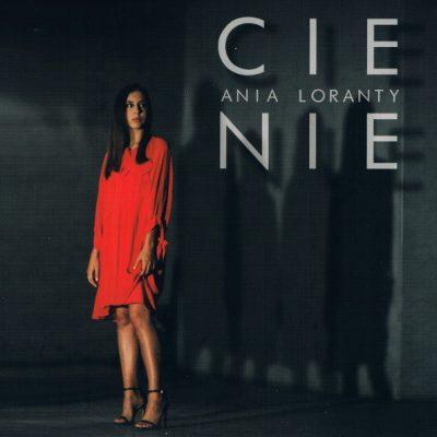 Ania Loranty - Cienie